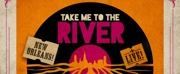The Kentucky Center Presents TAKE ME TO THE RIVER