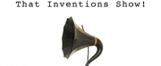 THAT PHYSICS SHOW and THAT CHEMISTRY SHOW Extend, THAT INVENTIONS SHOW Added to Repertory