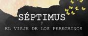 BWW Interview: Javier ?vila of SEPTIMUS Y EL VIAJE DE LOS PEREGRINOS at Casa Teatrova