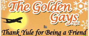 THANK YULE FOR BEING A FRIEND Golden Girls Drag Musical Comes To Cumberland