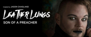 LEATHER LUNGS: SON OF A PREACHER Makes New Zealand Debut