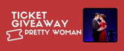 BWW Contest: Win Two Tickets To PRETTY WOMAN on Broadway!