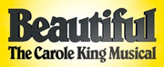 BEAUTIFUL - THE CAROL KING MUSICAL Returns to Playhouse Square June 5-17