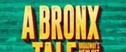 Tickets On Sale for A BRONX TALE Jan. 9