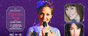 Laura Osnes to Bring BROADWAY PRINCESS PARTY to the West Coast