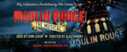 Tickets on Sale Tomorrow for MOULIN ROUGE