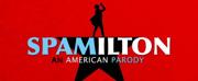 SPAMILTON: AN AMERICAN PARODY Opens Tonight At London\
