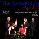 Hanging Cow Productions Presents THE ANSWERS TO APATHY Photo