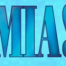 Little Radical Theatrics Presents The Cast Of MAMMA MIA! Tickets Onsale Now! Photo