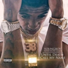 Youngboy Never Broke Again Announces Debut Album 'Until Death Call My Name'