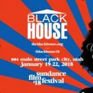 The Blackhouse At 2018 Sundance Film Festival Announces Schedule