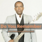 Urban-Jazz Bassist Darryl Williams Announces New Single 'Do You Remember'
