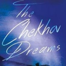 Special Post-Performance Event Set For Tonight At THE CHEKHOV DREAMS At Theatre Row Photo