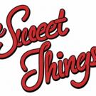 The Sweet Things Release LIQUOR LIGHTNING Music Video
