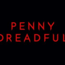 PENNY DREADFUL: CITY OF ANGELS to Film in Los Angeles