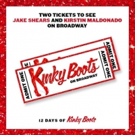 Enter to Win Two Tickets to KINKY BOOTS, Starring Scissor Sisters' Jake Shears and Pentatonix's Kirstin Maldonado!