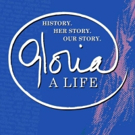 GLORIA: A LIFE Reschedules January 19 Matinee To Join The Women's March Photo