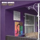 Bear Hands Release Fourth Studio Album FAKE TUNES Via Spensive Sounds
