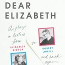 Stories On Stage Presents DEAR ELIZABETH