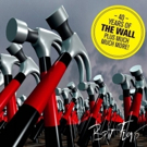 '40 Years of The Wall' BRIT FLOYD to Come to Music Hall
