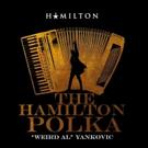 VIDEO: 'Weird Al' Yankovic Sings a Remixed Medley of HAMILTON Songs Video