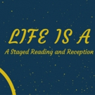 Spicy Witch Productions Hosts Reading of LIFE IS A DREAM
