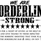 BORDERLINE STRONG is a Night of Giving to Support Those Impacted by the Tragic Shooti Photo