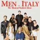 BWW Review: MEN IN ITALY: un cast stellare e fisici da urlo! ma non è tutto glam ciò che luccica