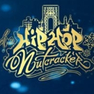 THE HIP HOP NUTCRACKER Will Return to Cleveland