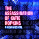 Full Cast Announced For the World Premiere of THE ASSASSINATION OF KATIE HOPKINS Photo