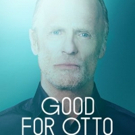 GOOD FOR OTTO Extends Through April 8 Photo