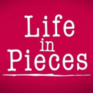 Scoop: Coming Up On Rebroadcast of LIFE IN PIECES on CBS - Monday, August 13, 2018