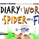 DIARY OF A WORM, A SPIDER AND A FLY Comes to Cyrano's