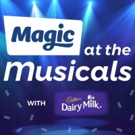 Magic At The Musicals with Cadbury Dairy Milk Add More Shows To Line-up Photo