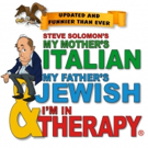 MY MOTHER'S ITALIAN, MY FATHER'S JEWISH & I'M IN THERAPY! Goes Back To The Couch At R Photo