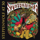 STEPPENWOLF AT 50: Iconic Rock Band to Release 3-CD Career Retrospective 3/16