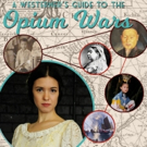 BWW REVIEW: A WESTERNER'S GUIDE TO THE OPIUM WARS Explores One Young Woman's Search For Identity And Heritage With Heart And Humour