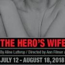 Aline Lathrop's THE HERO'S WIFE Premieres At 16th Street