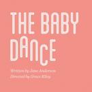 Kiley Ensemble Revives THE BABY DANCE Photo