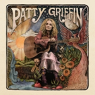 Patty Griffin's New Album Out Today, Tour Begins Next eek at SXSW