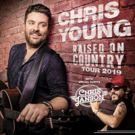 Chris Young Announces His 'Raised On Country Tour 2019'