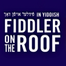 FIDDLER ON THE ROOF In Yiddish Extends Through October 25 Photo