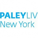 Paley Center for Media Announces First 2019 PaleyLive NY Programs