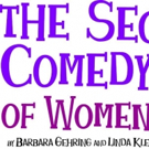 THE SECRET COMEDY OF WOMEN Comes to the Marcus Center Photo