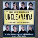 Casting Announced For Hudson Theatre Works' UNCLE VANYA Photo