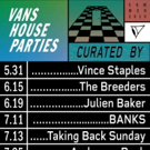 House of Vans Chicago Announces 2019 Summer House Parties Lineup Photo