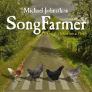 Michael Johnathon's 'SongFarmer' Wins Album Of Year Award At National Old Time Music Festival