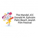 The Palm Beach Jewish Film Festival to Present 33 International Movies