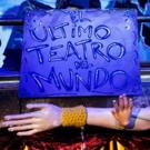 EL ULTIMO TEATRO DEL MUNDO está llegando al final de su temporada