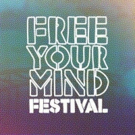 The 2018 Free Your Mind Festival Announces Full Lineup